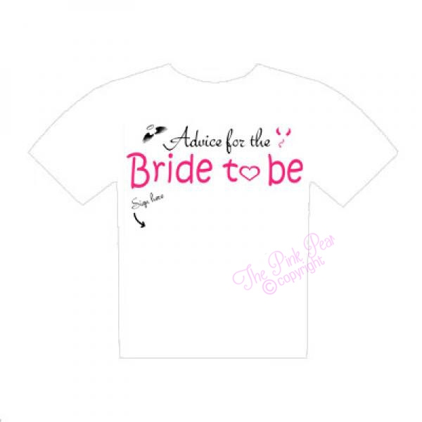 hen night 'advice for the bride to be' autograph t-shirt