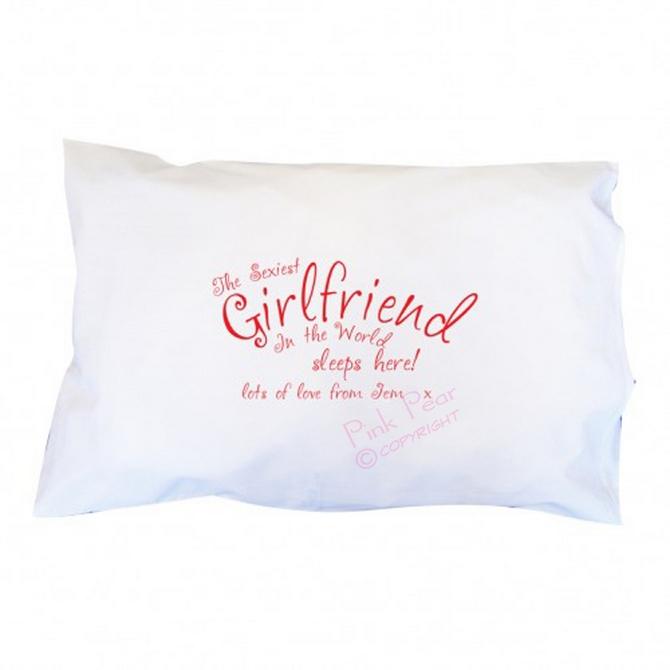 sexiest girlfriend pillowcase