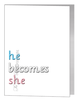 transgender he becomes she card