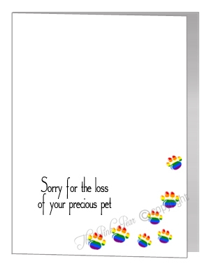 sorry for the loss of your pet card - rainbow paws