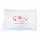 sexiest girlfriend pillowcase