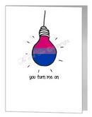 bisexual you turn me on card