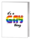 it's a gay thing card