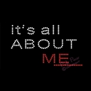 rhinestone crystal iron on t shirt design - it's all about me