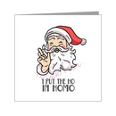 Santa I put the ho in homo - pride xmas
